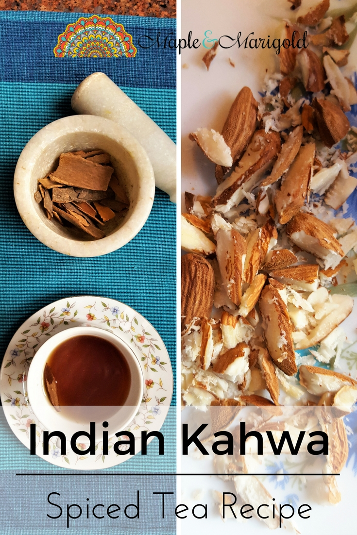 Traditional Indian Kahwa | Indian spiced tea | Warming winter spices | Indian tea recipe | Maple and Marigold