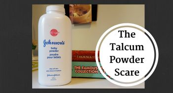 Talcum Powder and Cancer: Separating the Science From The Fury