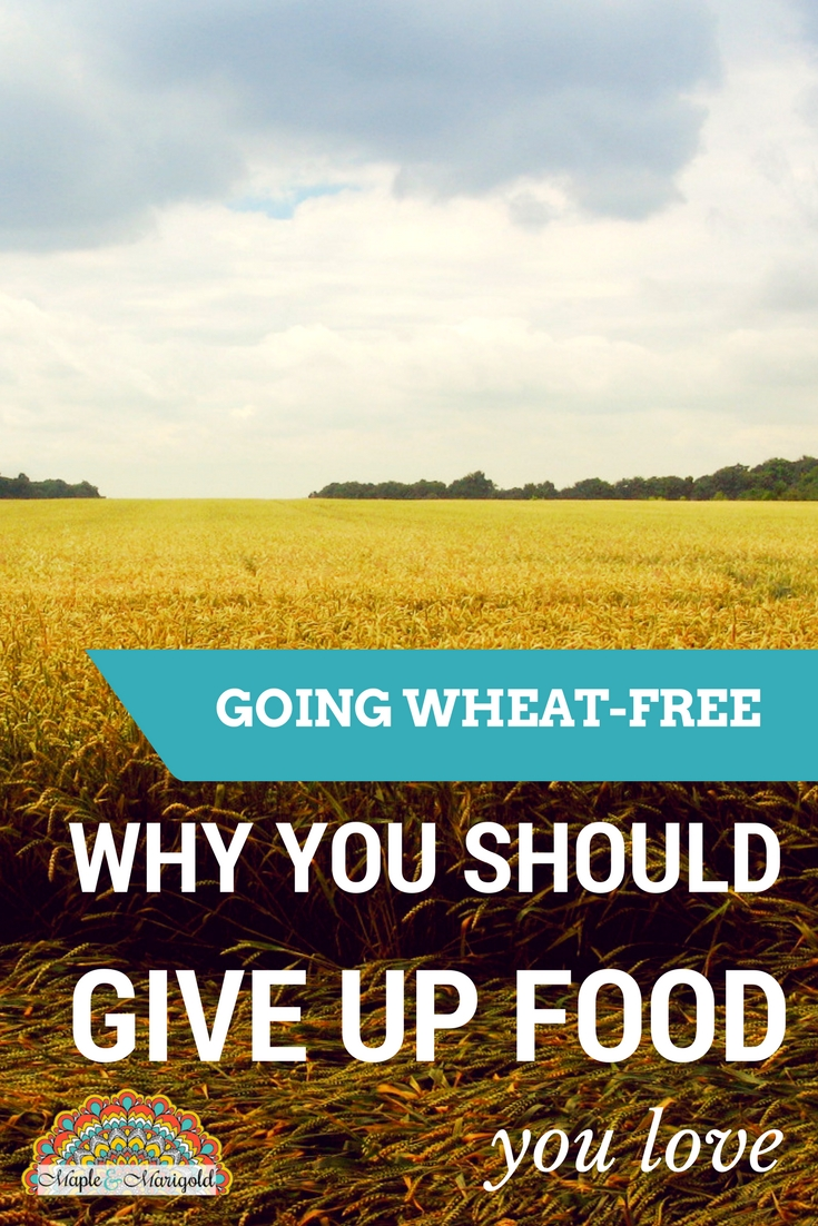 Wheat-free diet | Living wheat-free | Healthy living | Maple and Marigold