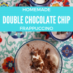 Homemade Double chocolate chip frappuccino | Kids Drinks | Summer Drinks | Healthy, homemade, frugal drinks that your kids will love