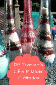 DIY Teacher Gifts in under 10 minutes