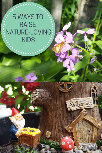 5 Ways For Kids To Love Nature| Get Kids Outdoors | Nature | Kids Activities | MapleandMarigold.com