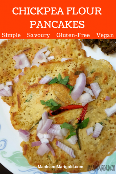 Simple Savoury Chickpea Flour Pancakes | Gluten-free | Vegan | Easy Indian Weeknight Dinner | MapleandMarigold.com