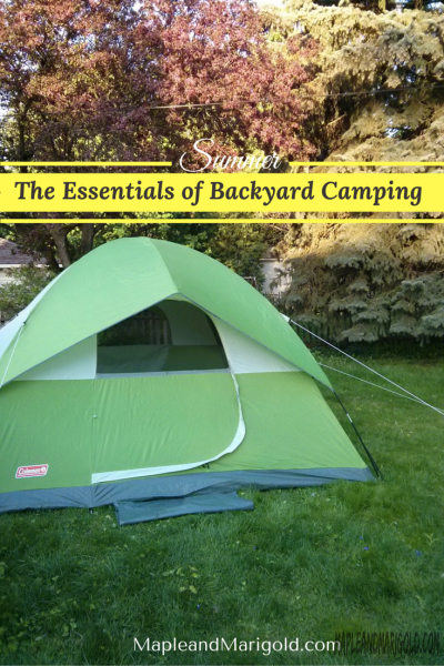 Backyard Camping with Kids | Kids Activities | utdoors with Kids | Canada Day Activities | Summer Activities |MapleandMarigold.com