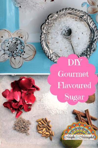 How to make gourmet flavoured sugar | DIY Flavoured Sugar | Edible Gifts | Baking Hacks | Holiday Prep | Maple and Marigold