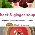 Flu-Fighting Beet Soup With Ginger and Onion | Vegetarian Soups | Cold and Flu Remedy | Foods That Heal | Maple and Marigold