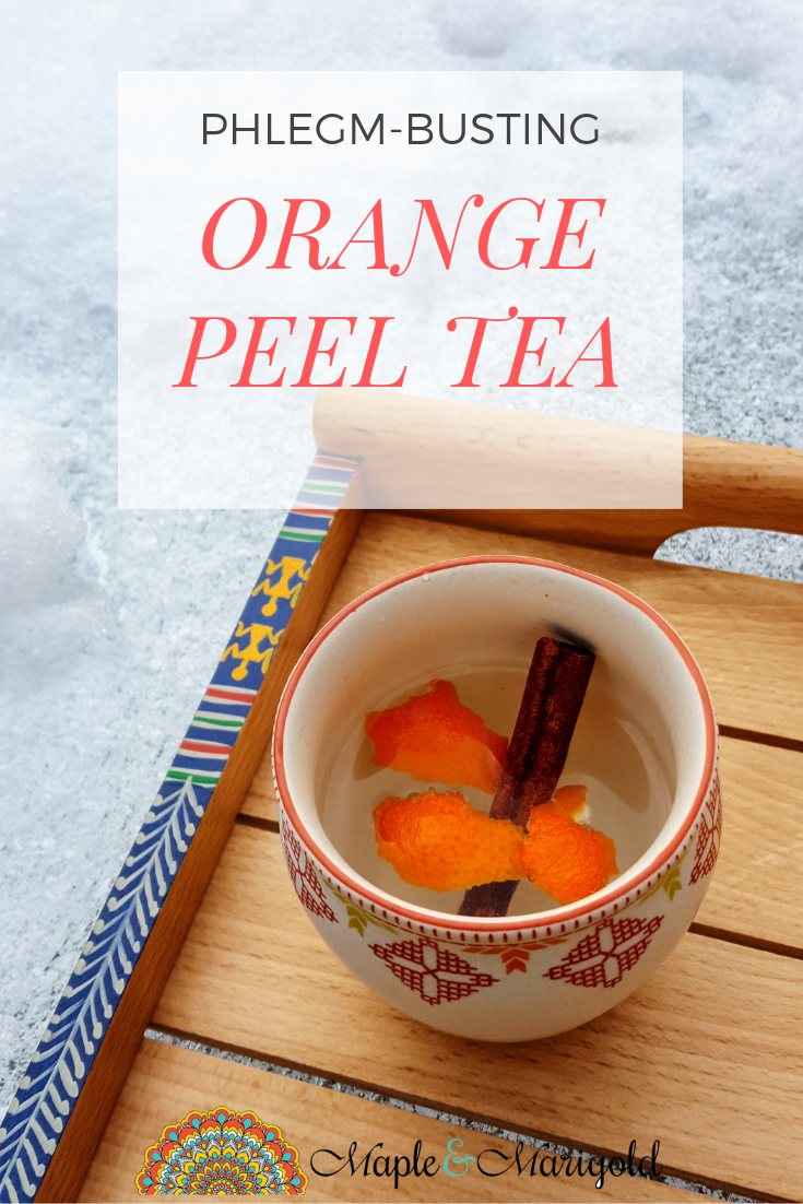 Phlegm -busting Orange Peel Tea Recipe | Natural Remedies | Healthy Living | Cold and flu remedies | Ways to Boost Immunity