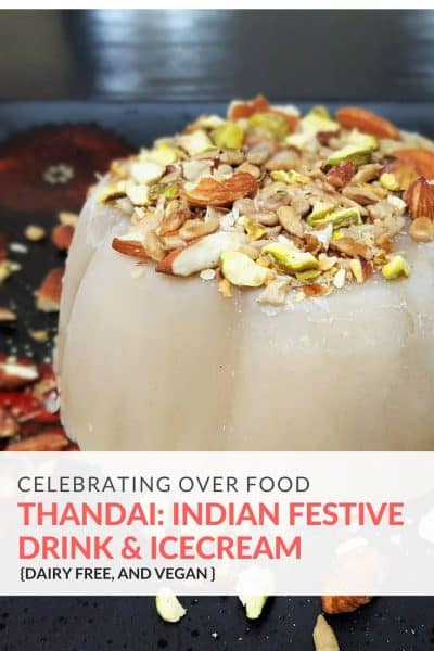Thandai - an Indian festive drink | Vegan, dairyfree Indian dessert | Maple and Marigold