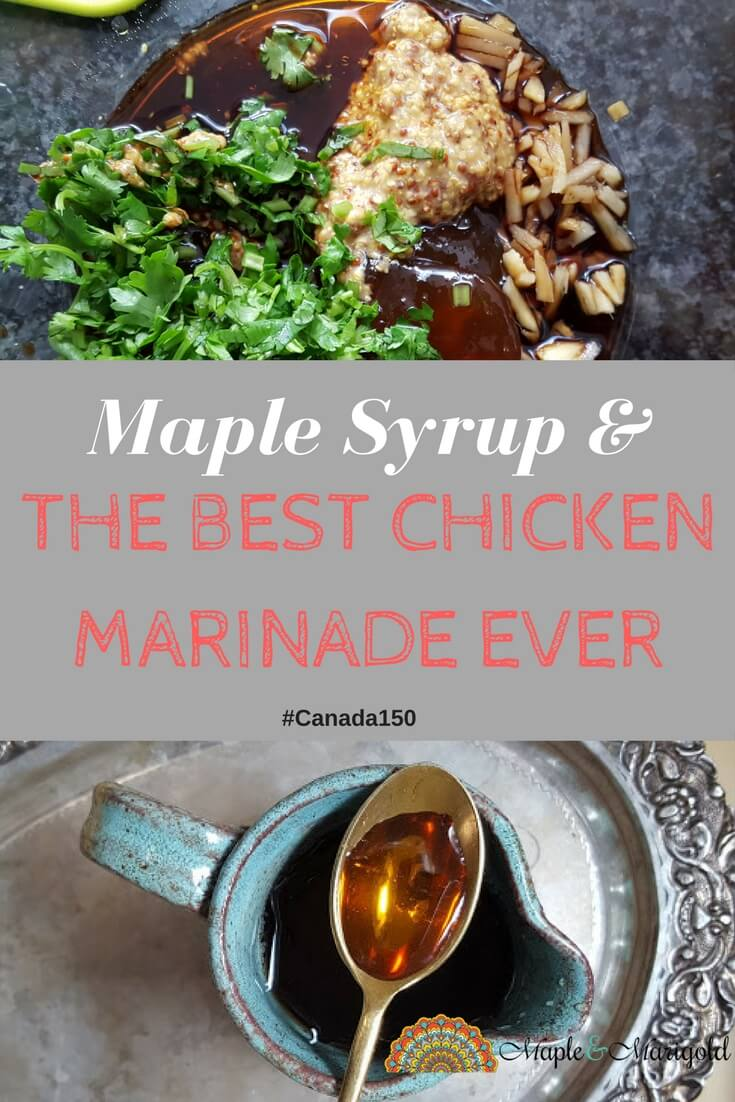 Maple Syrup and the best chicken marinade ever | Chicken Recipes | Weeknight dinner | Maple and Marigold