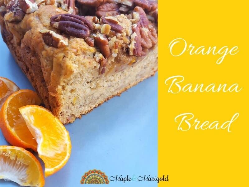 Orange Banana Bread | Baking recipes | Gluten-free recipes | dairy-free recipes | healthy recipes | Gluten-free banana bread | Maple and Marigold