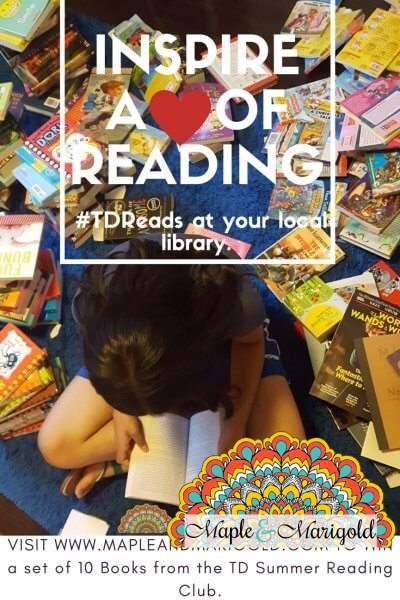 Inspire a love of reading | #TDReads | TD Summer Reading Club | MapleandMarigold.com