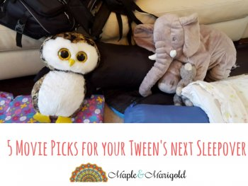5 Fun Movies for your Tween's next sleepover