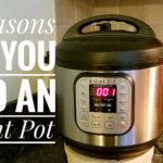 14 Reasons You Need An Instant Pot In Your Life & 3 Why You Don't