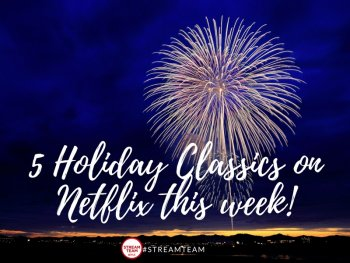 5 Grownup Holiday Classics on Netflix #streamteam