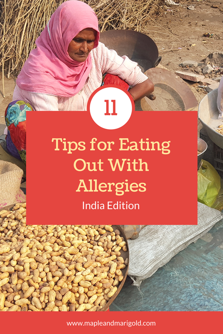 Eating out with Allergies in India | Travelling with Kids | Raising travel-happy kids | Maple and Marigold
