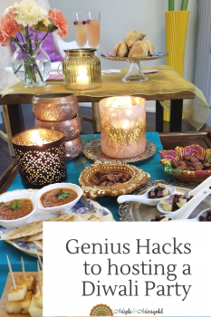 Happy Diwali | Genius Hacks to throw a stress free Diwali Party | Diwali Party Tips | Maple and Marigold