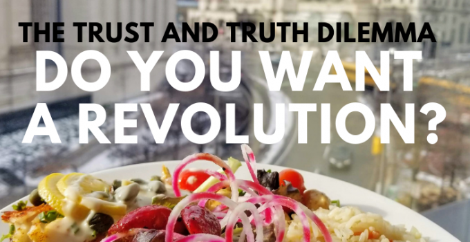 Do you want a revolution | Food Education | Truth vs Trust | Maple and marigold