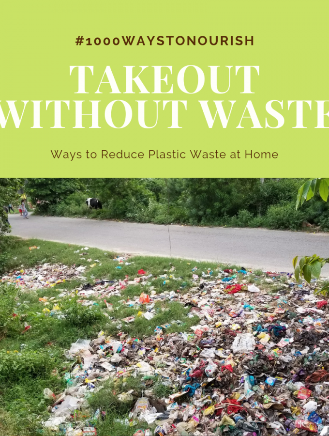 #3 of #1000WaystoNourish | Reduce Plastic at home | Bring your own twkeout container | Nourish by Numbers | Maple and Marigold